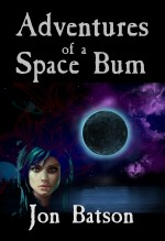 Adventures of a Space Bum eBook
