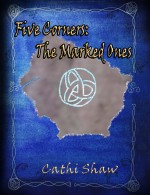 Five Corners: The Marked Ones eBook