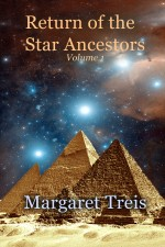 Return of the Star Ancestors, Volume One eBook